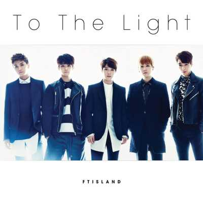 FTISLAND - To The Light - EP