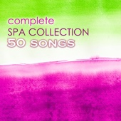 Spa Music Collection & Spa Music - Complete Spa Collection 50 - The Best Massage, Meditation, Relaxation, Yoga and Wellness Center Ambient Music  artwork