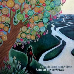 A rivers invitation the california honeydrops the california a rivers invitation stopboris Gallery