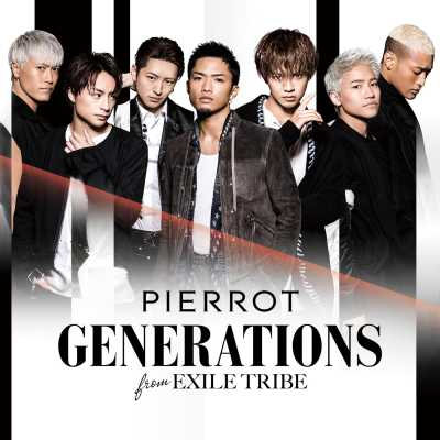 GENERATIONS from EXILE TRIBE - PIERROT - Single