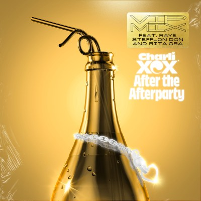 Charli XCX - After the Afterparty (feat. Raye, Stefflon Don and Rita Ora) [VIP Mix] - Single