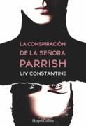 La conspiración de la señora Parrish Download