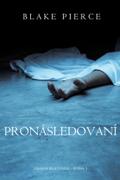 Pronásledování (Záhada Riley Paige – kniha č. 5) Download