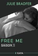 Free Me - Saison 1 (suite de Heal Me) Download