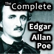 The Complete Edgar Allan Poe - 150+ Stories, Tales, Poems and More!