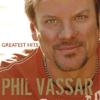 Phil Vassar - Phil Vassar: Greatest Hits, Vol. 1  artwork