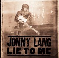 Lie to Me Jonny Lang