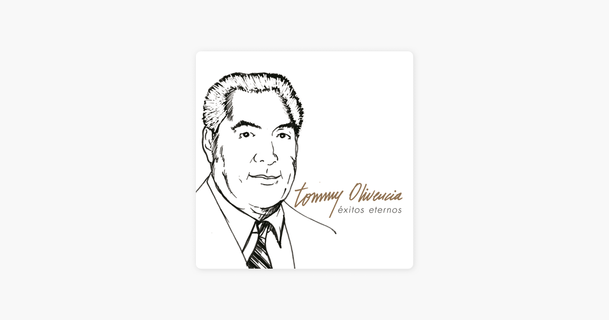 Exitos Eternos by Tommy Olivencia on Apple Music