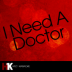 I Need a Doctor - Cover Guru - Cover Guru