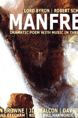 Manfred: Dramatic Poem with Music in Three Parts (Unabridged) - George Byron & Robert Schumann