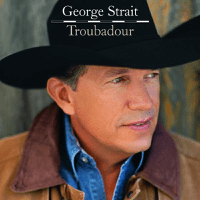 Troubadour George Strait song