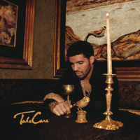 Take Care (feat. Rihanna) Drake