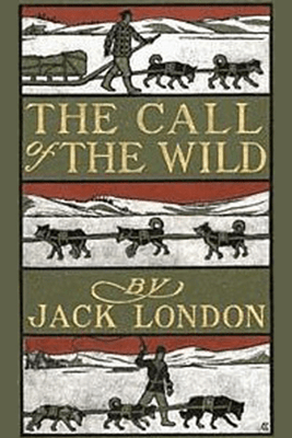 The Call of the Wild (Unabridged) - Jack London