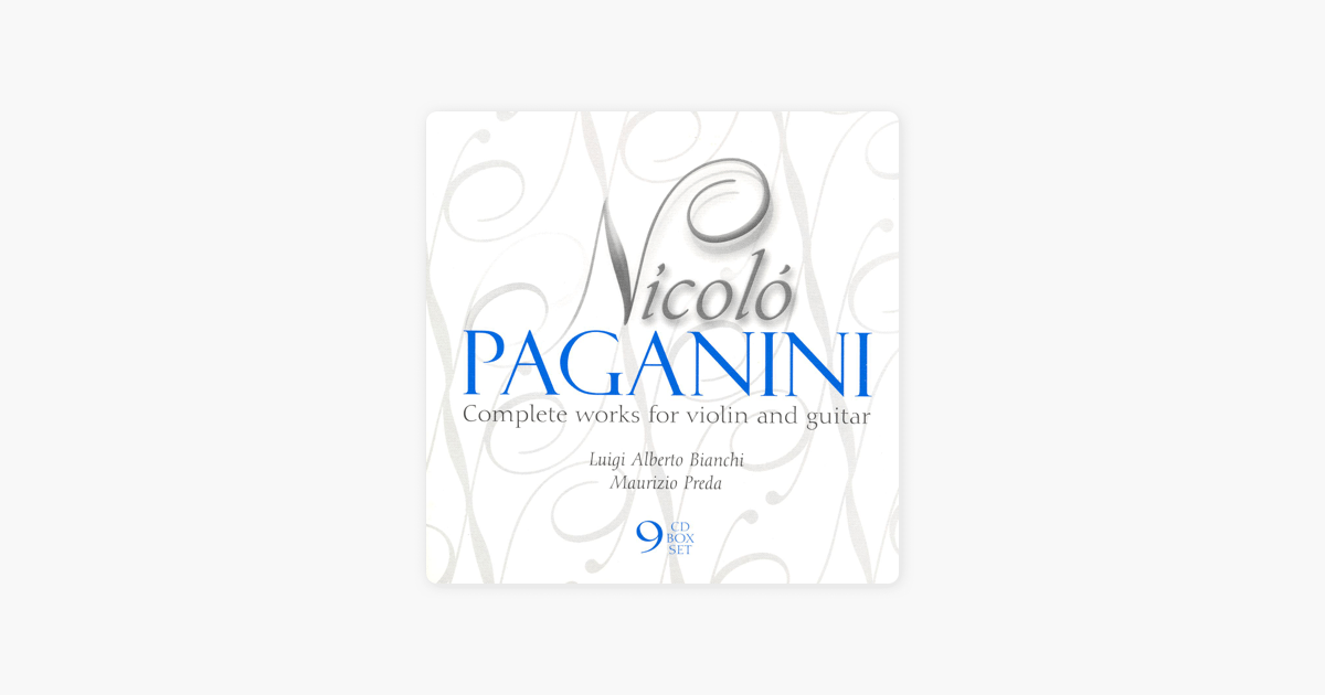 PAGANINI: Works for Violin and Guitar (Complete) by Luigi