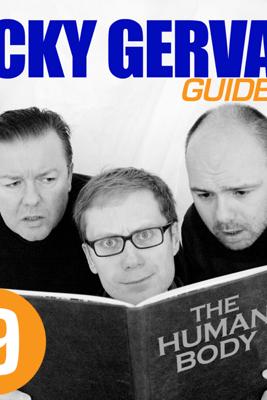 The Ricky Gervais Guide to... The HUMAN BODY - Ricky Gervais, Steve Merchant & Karl Pilkington