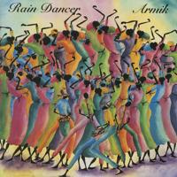 Rain Dancer Armik