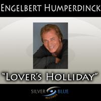 Lover's Holiday Engelbert Humperdinck