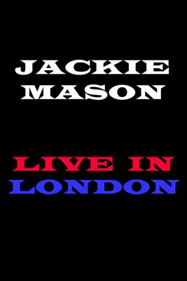 Jackie Mason: Live In London (Unabridged) - Jackie Mason