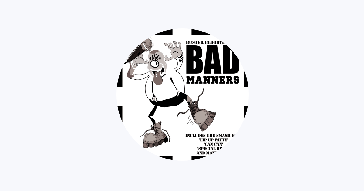 Bad Manners on Apple Music