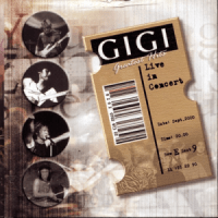 Greatest Hits Live In Concert (Live) - GIGI