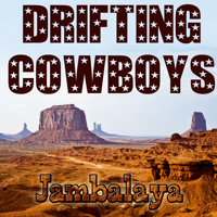 Hey Good Lookin' Drifting Cowboys MP3