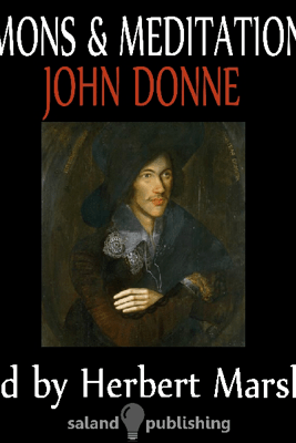 The Sermons & Meditations Of John Donne - John Donne