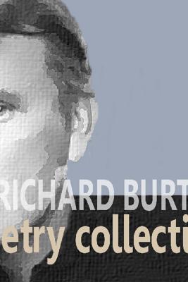 The Richard Burton Poetry Collection (Unabridged) - Samuel Coleridge, Thomas Hardy & John Donne
