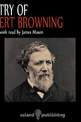 Poetry Of Robert Browning - Robert Browning