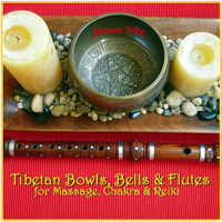 Chakras & Tones (Centering with Flutes, Bells & Bowls) Massage Tribe