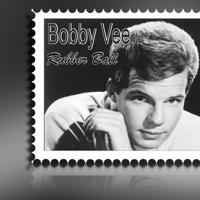 Rubber Ball Bobby Vee