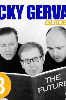 The Ricky Gervais Guide to...The FUTURE - Ricky Gervais, Steve Merchant & Karl Pilkington