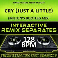 Cry (Just A Little) [128 BPM No Drums Mix] DJ Dizzy