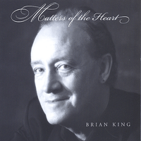 You Say It Best When You Say Nothing At All Brian King