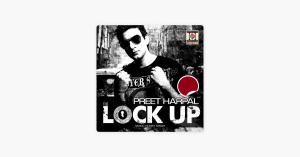 Lock Up - Preet Harpal & Honey Singh