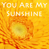 You Are My Sunshine Classic Kids Music Makers
