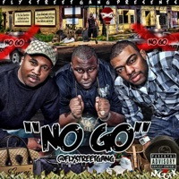 No Go - Fly Street Gang mp3 download
