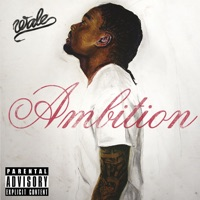 Ambition (Deluxe Version) - Wale mp3 download