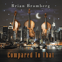 Give It to Me Baby Brian Bromberg
