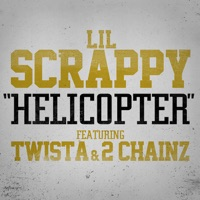 Helicopter (feat. 2 Chainz & Twista) - Single - Lil Scrappy mp3 download