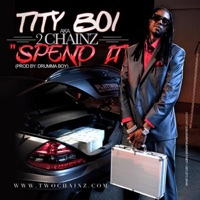 Spend It - Single - 2 Chainz mp3 download