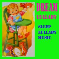 Dream a little dream Lullaby sleep