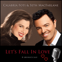 Let's Fall In Love (feat. Seth MacFarlane) Calabria Foti MP3
