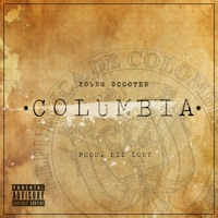 Columbia - Single - Young Scooter mp3 download