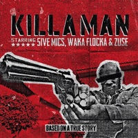 Killaman (feat. Zuse & Waka Flocka) - Single - 5ive Mics mp3 download