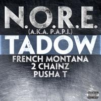 Tadow (feat. French Montana, 2 Chainz & Pusha T) - Single - N.O.R.E. (a.k.a. P.A.P.I.) mp3 download