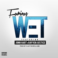 Wet (feat. Rayven Justice & Jonn Hart) - Single - Furious mp3 download