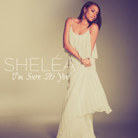 I'm Sure It's You (The Wedding Song) Sheléa MP3