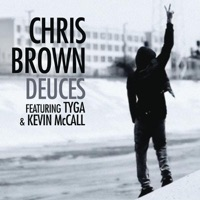 Deuces (feat. Tyga & Kevin McCall) - Single - Chris Brown mp3 download
