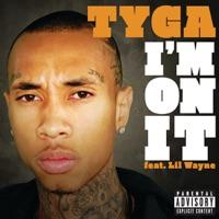 I'm On It - Single - Tyga mp3 download