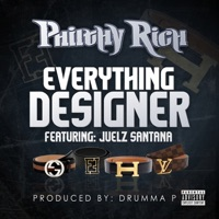 Everything Designer (feat. Juelz Santana) - Single - Philthy Rich mp3 download